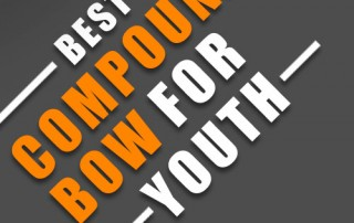 Best Compound Bow For Youth